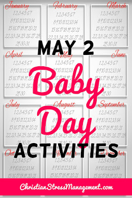 May 2 Baby Day Activities