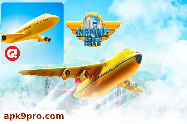Airport City v7.9.14 Apk + Mod (File size 154 MB) for android