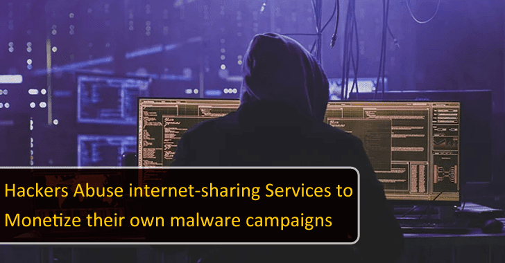 Hackers Abuse Internet-sharing Services to Monetize their Own Malware Campaigns