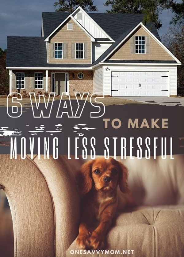 6 Ways To Make Moving Less Stressful