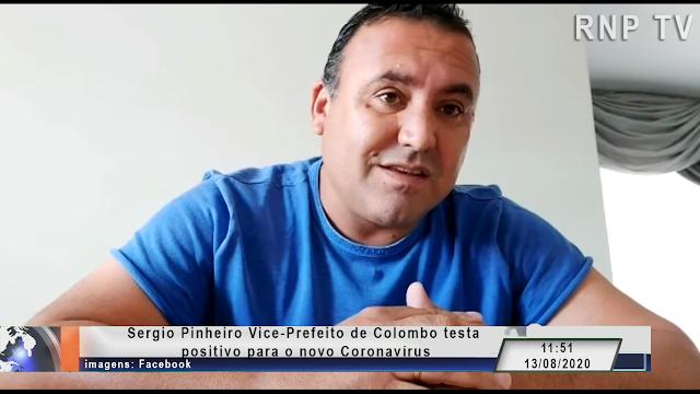 Sergio Pinheiro Vice-Prefeito de Colombo testou positivo para o novo Coronavírus