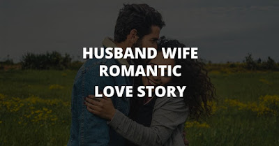 husband and wife romantic love story