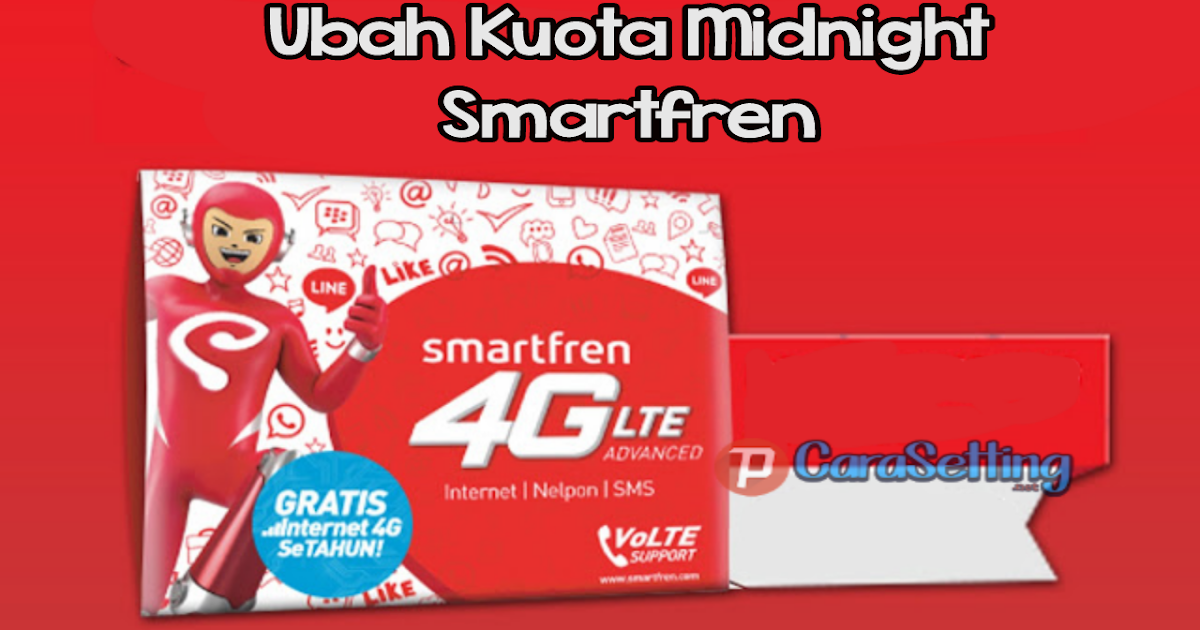 Cara mengubah paket midnight smartfren menjadi 24 jam tanpa aplikasi,cara mengubah kuota malam smartfren