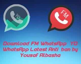 Download Yo whatsapp, FM whatsapp, Gb whatsapp,