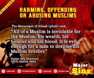 MAJOR SIN. 53.2. HARMING, OFFENDING OR ABUSING MUSLIMS