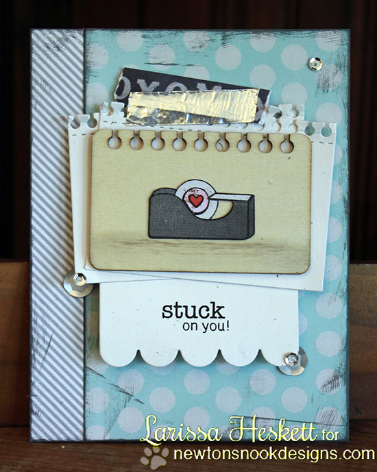 Stuck on You card by Larisssa Heskett using Around the House stamp set |  Newton's Nook Designs