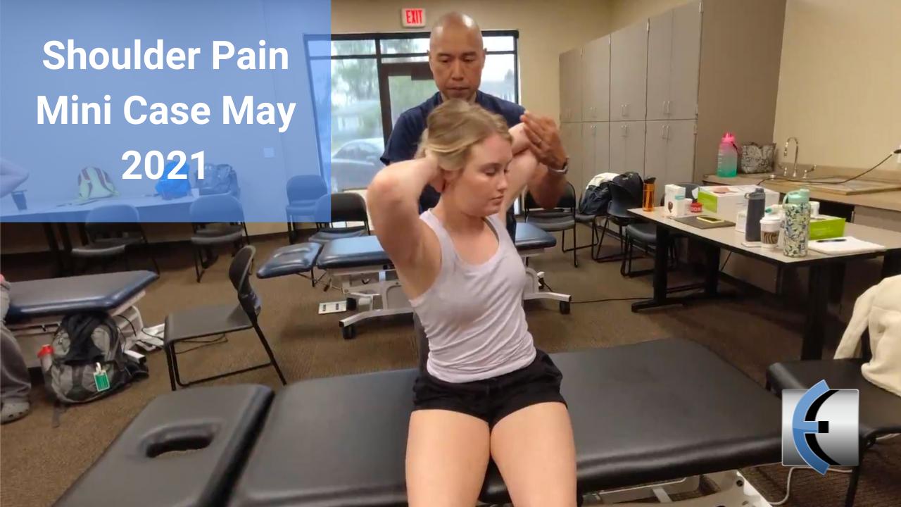 Shoulder Pain Mini Case - modernmanualtherapy.com
