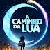 [News] Trailer- Netflix divulga trailer da animação A Caminho da Lua
