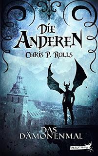 [Rezension] Die Anderen 1: Das Dämonenmal – Chris P. Rolls