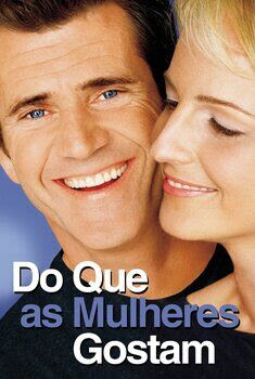 Do Que as Mulheres Gostam Torrent – BluRay 720p/1080p Dual Áudio
