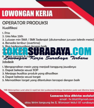Lowongan Kerja Sebagai Operator Produksi Di Surabaya September 2020 Lowongan Kerja Surabaya Januari 2021 Lowongan Kerja Jawa Timur Terbaru