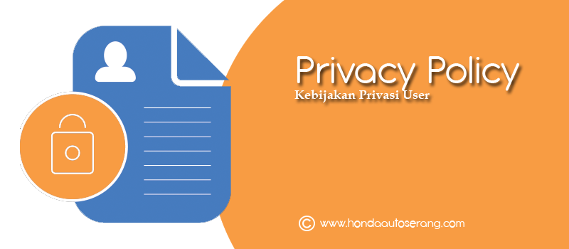 privacy policy, user agreement, kebijakan privasi user