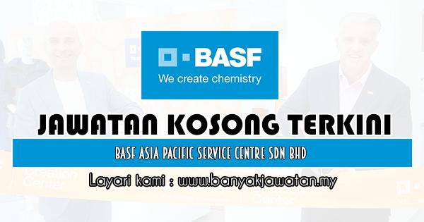 Jawatan Kosong 2020 di BASF Asia Pacific Service Centre Sdn Bhd