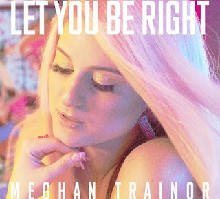 Meghan Trainor - Can't Dance / Let You Be Right