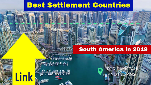 Best Settlement Countries in South America in 2019