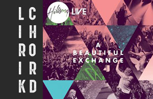 lirik lyrics chord lagu rohani kristen terbaru hillsong a beautiful exchange album