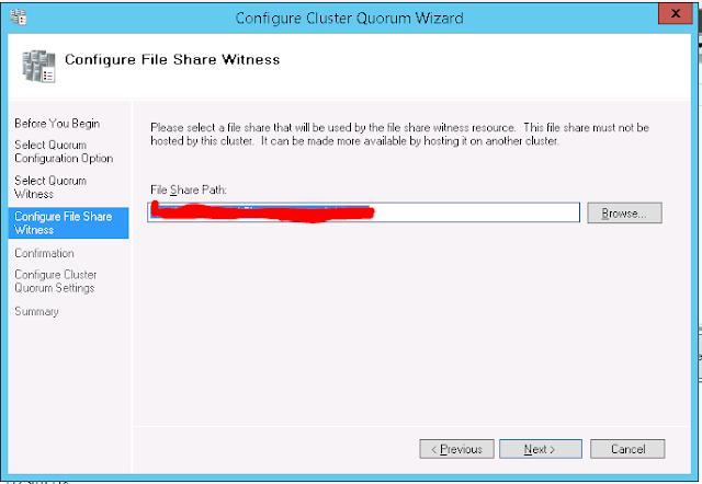 Quorum Configuration - File Share Witness Configuration