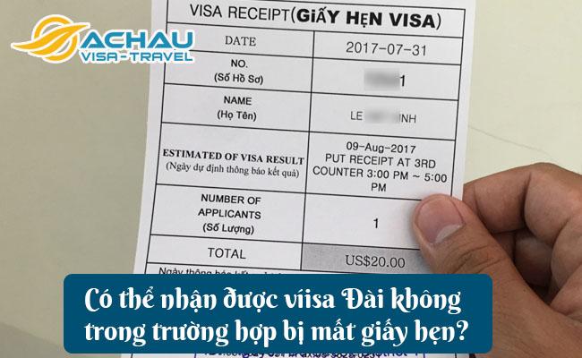 co the nhan duoc visa dai khong trong truong hop bi mat giay hen