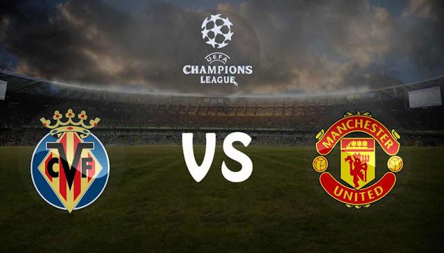 مباراة  مباراة مانشستر يونايتد وفياريال بث مباشر في دوري أبطال أوروبا