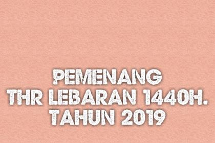 Pemenang THR Lebaran 1440 H 2019