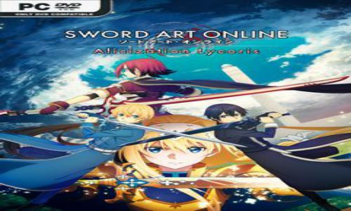 Download SWORD ART ONLINE Alicization Lycoris CODEX PC Game Full Version Free
