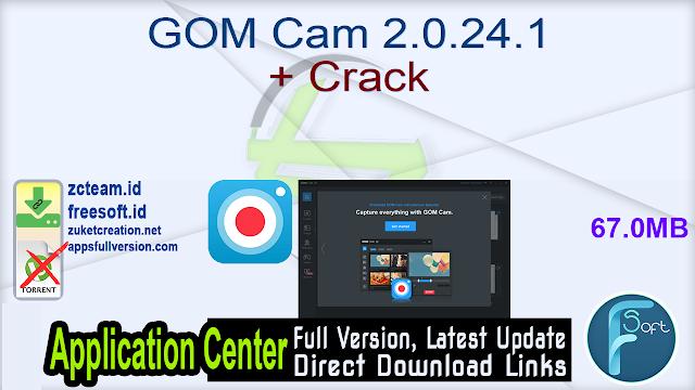GOM Cam 2.0.24.1 + Crack_ ZcTeam.id