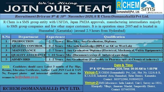 R Chem(Somanahalli) Pvt. Ltd(SMS Life Sciences) Walk in Drive- Production/ QC/QA/Maintenance/ADMN/HRD  On 9th & 10th Nov 2020 @ Bidar & Hyderabad