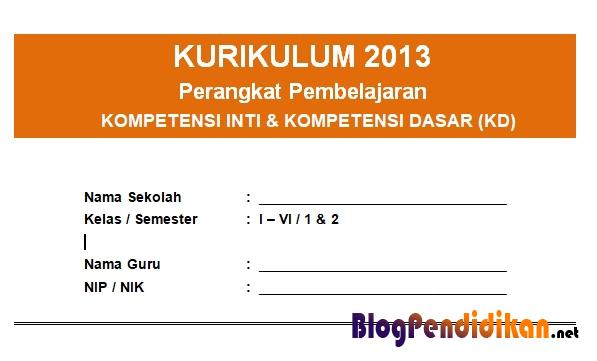 KI dan KD Kurikulum 2013 SD Kelas 1, 2, 3, 4, 5, dan 6