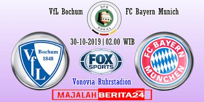 Prediksi Bochum vs Bayern Munich — 30 Oktober 2019