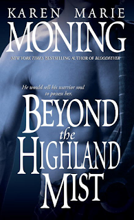 Book Review: Beyond the Highland Mist (Highlander #1) by Karen Marie Moning   About That Story