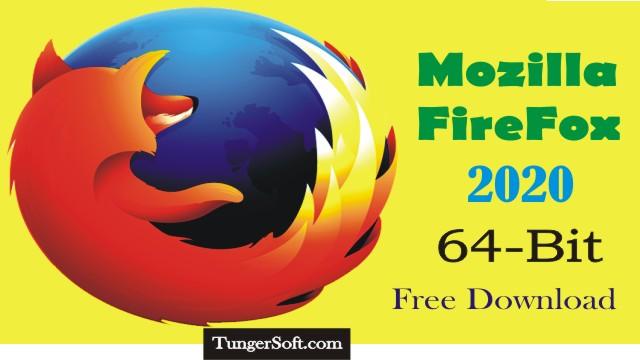 Mozilla Firefox 64 Bit Free Download