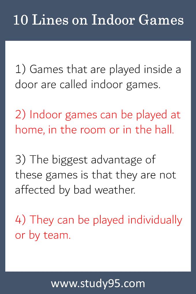 10 Lines on Indoor Games - Study95