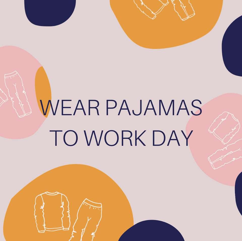Wear Pajamas to Work Day Wishes