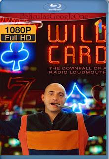Wild Card: El Fin Del Juego Para Un Locutor (2020) [1080p Web-Dl] [Latino-Inglés] [LaPipiotaHD]