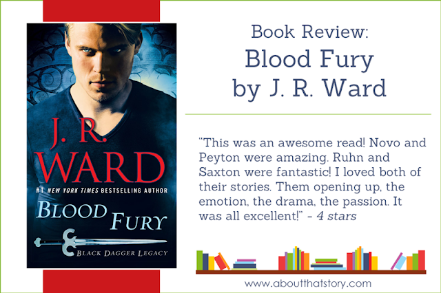 Book Review: Blood Fury by J. R. Ward | About That Story