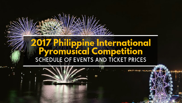 2017 Philippine International Pyromusical Competition Schedule
