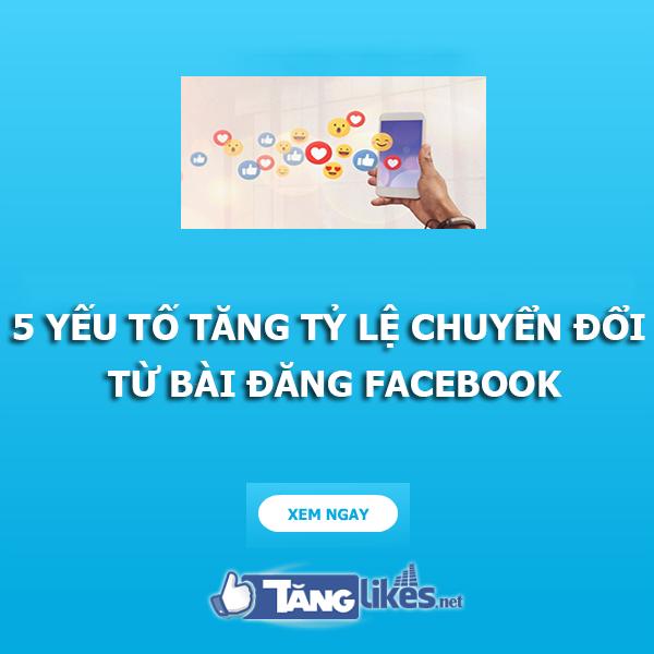 tang ty le chuyen doi tu bai dang facebook