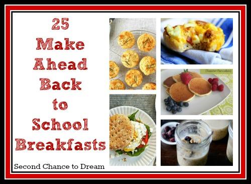 25 Make Ahead Back To School Breakfast Ideas