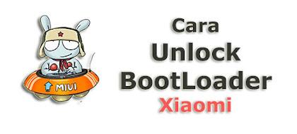 Tutorial Cara Unlock Bootloader (UBL) All Xiaomi Series