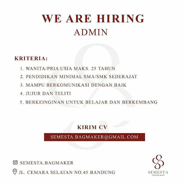 Info Loker Admin Semesta Bagmaker Bandung 2020