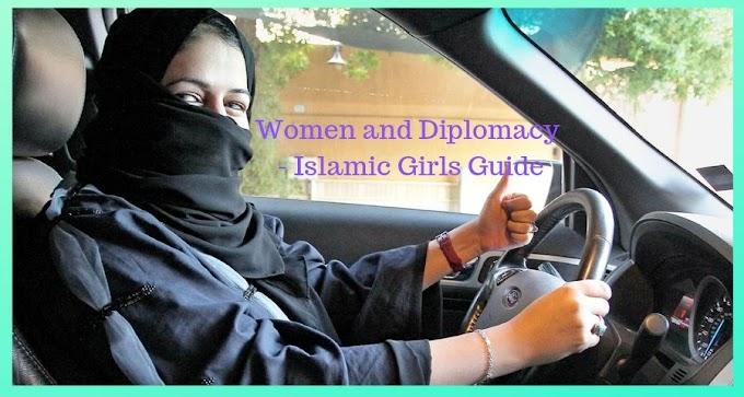Women and Diplomacy - Islamic Girls Guide