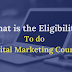 Digital Marketing Course: Eligibility, Who All Can Pursue and More...