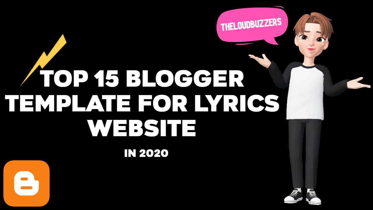 Top 15 Best Free Blogger Templates For Lyrics Website in 2020