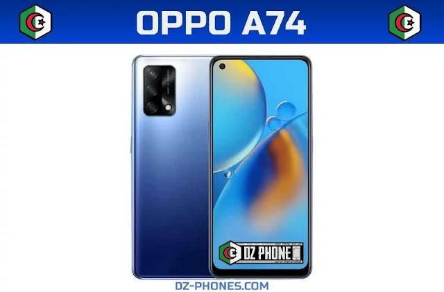 سعر اوبو A74 في الجزائر ومواصفاته Oppo A74 Prix Algerie