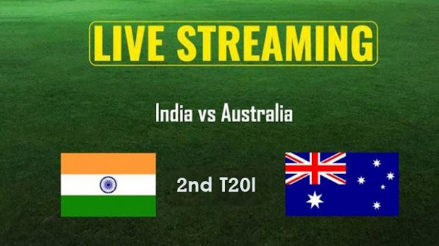 India vs Australia 2nd T20 Live Online Streaming: IND vs AUS T20 live TV