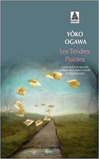 Les tendres plaintes – Yoko Ogawa