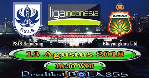 Prediksi Bola855 PSIS Semarang vs Bhayangkara Utd 13 Agustus 2018