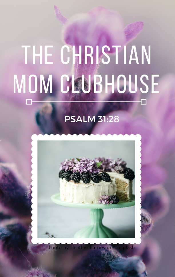 The Christian Mom Clubhouse