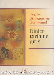 Annemarie Schimmel - Dinler Tarihine Giriş