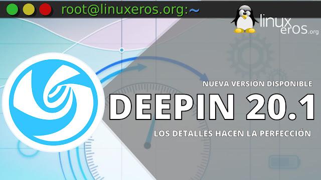 Deepin 20.1, con Linux 5.8, rendimiento y escritorio mejorados